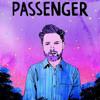 And I Love Her - Passenger