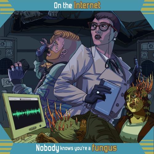Im Internet weiß niemand, dass du ein Pilz bist [Hörspiel]