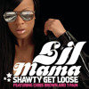 LilMama ft. ChrisBrown & T-pain - Shawty get loose