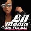 LilMama ft. ChrisBrown & T-pain - Shawty get loose