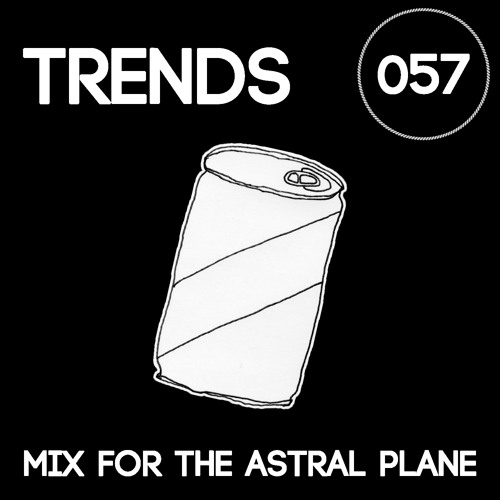 Trends Mix For The Astral Plane