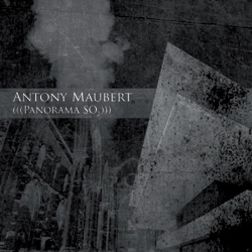 Antony Maubert - Panorama SO2 (extractos)