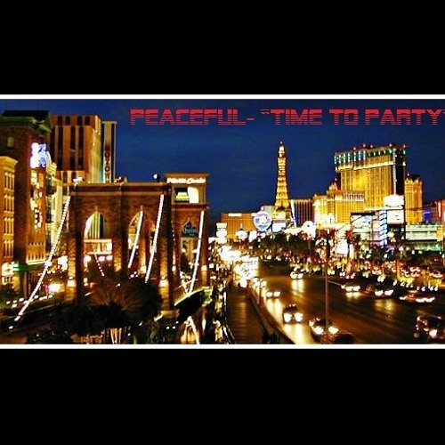 """DJ Peaceful- """"Time To Party"""""""