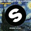 Dimitri Vegas & Like Mike Vs. Afrojack - Van Gogh (Original Mix) FREE DOWNLOAD