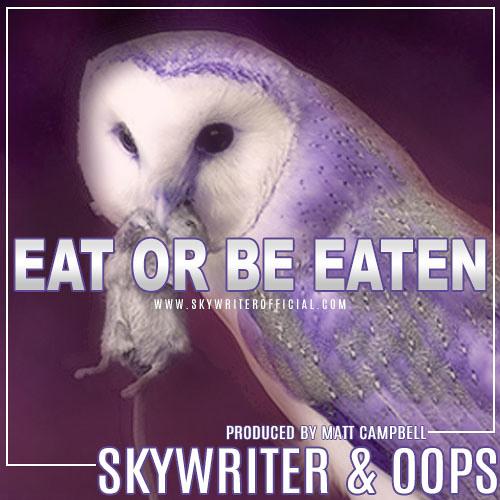 Eat Or Be Eaten (Prod. By Matt Campbell)
