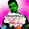 Malo(Bad) -(Nacho Pinilla Special RMX)@Npproducer ➥DOWNLOAD