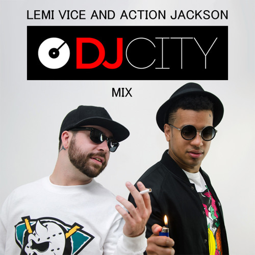 Lemi Vice & Action Jackson - DJ City Mix [February '15] by