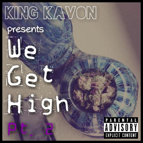 We Get High Pt. 2 (feat. Donavan) (Prod. by KJS Beats)
