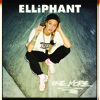 Elliphant - Never Been In Love