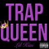 Lil Kim - Trap Queen