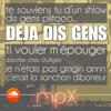 MpX - Déjà Dis Gens (pazzapa Parodie)