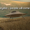 Syska - People Will Come (no master)