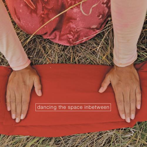 Dancing the Space In-between