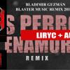 DJBLASTERMIX-  remix - Andy Rivera Ft. Nicky Jam - Los Perros Se Enamoran