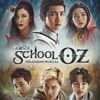 One Fine Day ( Musical ' School OZ ' OST )