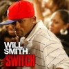 Will Smith - Switch (Sahin's Bootleg)
