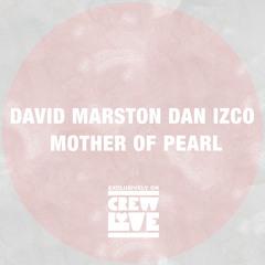 David Marston & Dan Izco - Mother of Pearl