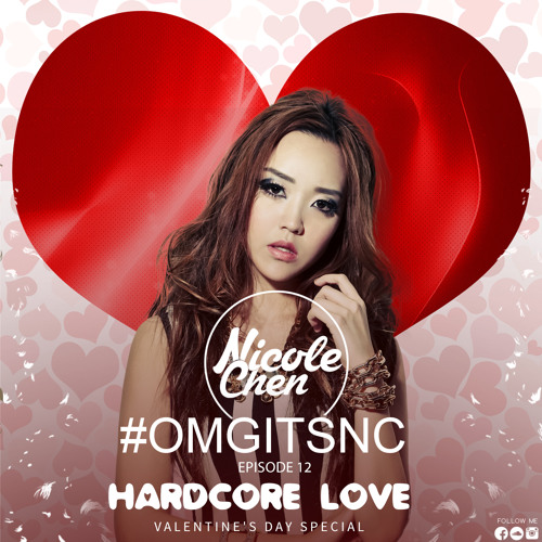 Nicole Chen - #OMGITSNC Episode 12 (Hard Core Love) by