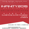 Download iNFINITY2015 Official CD ∞ Mixed by DJ Kevin & DJ Mix N Match ∞ Hosted by Ameer B Mp3