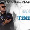 Mark Daniels- My Tinini