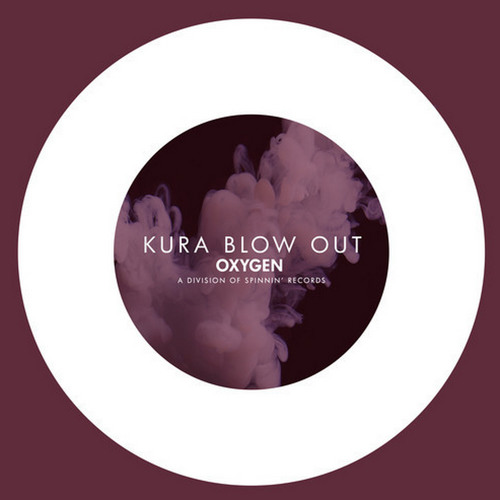 KURA - Blow Out (Oxygen | Spinnin Records) Available 23rd February