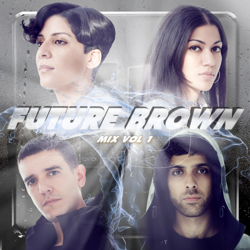 Future Brown Mix Vol. 1