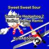 Sweet Sweet Sour (Sonic 2 Ending Theme Remix)