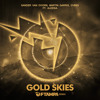Gold Skies (FTampa Remix)