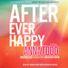 AFTER EVER HAPPY Audiobook Excerpt