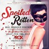 Spoiled Rotten  at On The Rox 1600 Steeles Ave W  February 14th