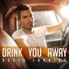 Drink You Away - David Fanning