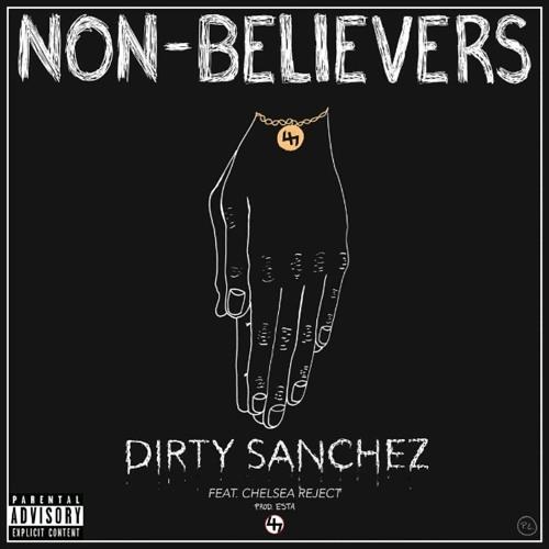 Non-Believers Feat. Chelsea Reject (Prod. by ESTA)