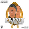 Jay Guapo ft. Sha MuLa - Flexin' to the Trap