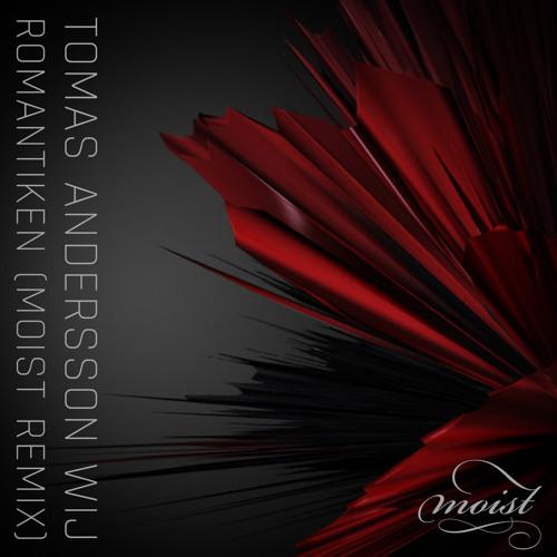Tomas Andersson Wij (with Ane Brun)- Romantiken (Moist Remix)