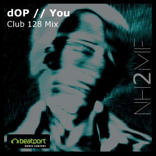 dOP - You (nh2mf Club 128 Remix)