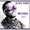 Jeremih - Birthday Sex (Wick-It's DTF Remix)