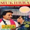 Noor Jehan & Nadeem - Mundeyah Dupatta Chad Mera - from the film Mukhra (1988)
