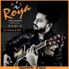 Dil-Roya-Jibran Raheel (Remix)