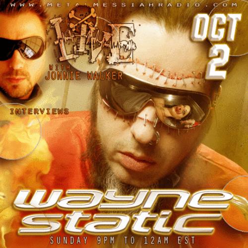 Wayne Static with Johnnie Walk