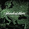 Shadow Man - Геополитика