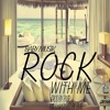 Baby Musik - Rock With Me (Prod By BMR)