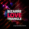 New Order - Bizarre Love Triangle (2UP & Velika Rmx)