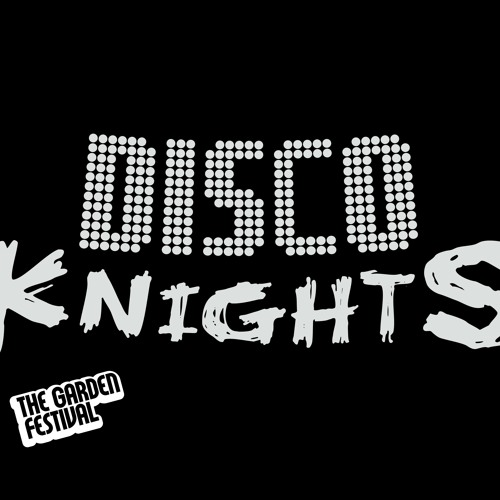 The Garden's 10 Years Mix Series: Disco Knights