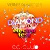SPOT DIAMOND ELECTRO FEST VIE.6.MAR. EN CC-CLUB (LUJAN)