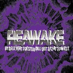 Reawake, by D.R.U. featuring Preston Dill