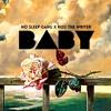 Baby Pt. 2 (CD x Dero x Reez The Writer)[Prod. Cash Jordan]