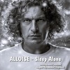 Alloise - Sleep Alone (Live)