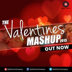 The Valentine Mashup 2015 - DJ Notorious