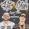 Hit Or Nah (feat. French Montana) (World Premiere)