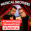 De Musical Brothers: Romantique, Dramatique, de Musical
